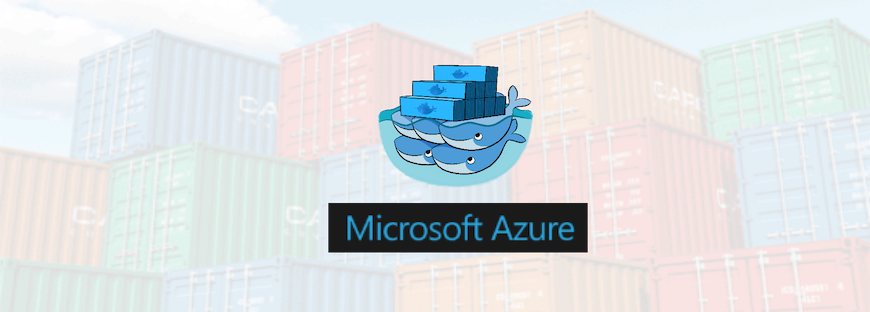 Step-by-Step Guide to Deploying Docker Swarm with Azure Container
