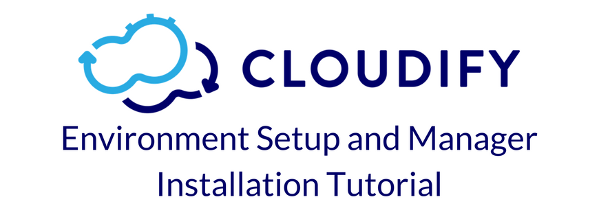 Installing Cloudify 4 on AWS and OpenStack - A Simple Step