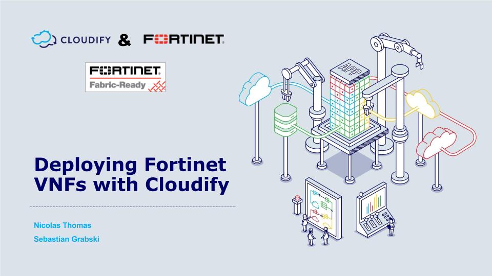 Fortinet – Cloudify Webinar