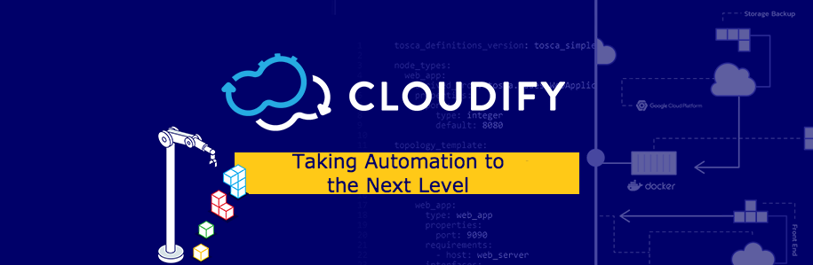 Orchestration: Taking Automation to the Next Level | cloudify
