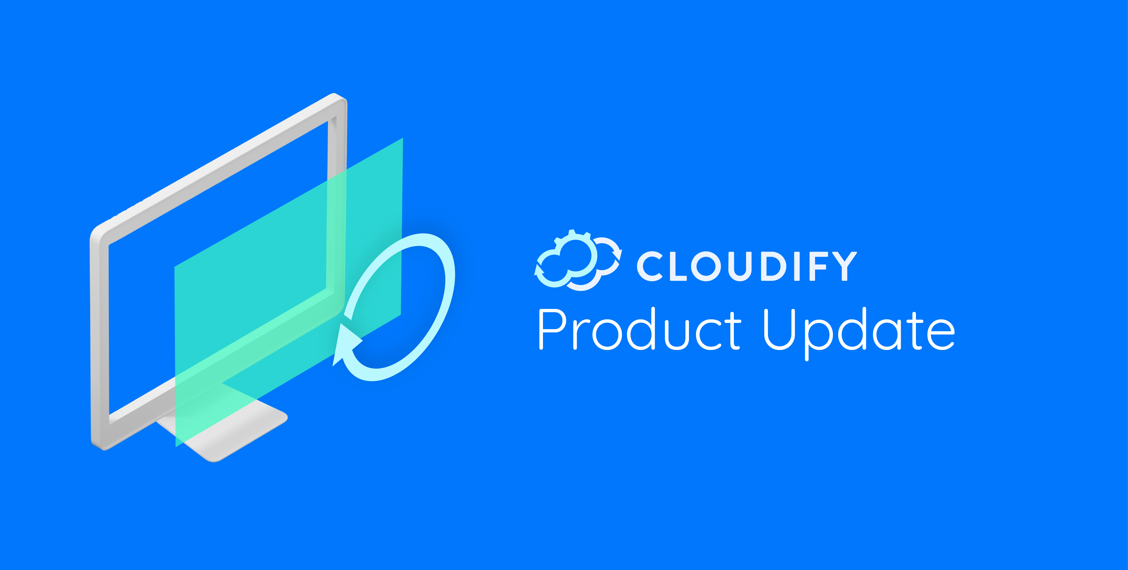 Cloudify-Product-Update_Product-update-blog-header