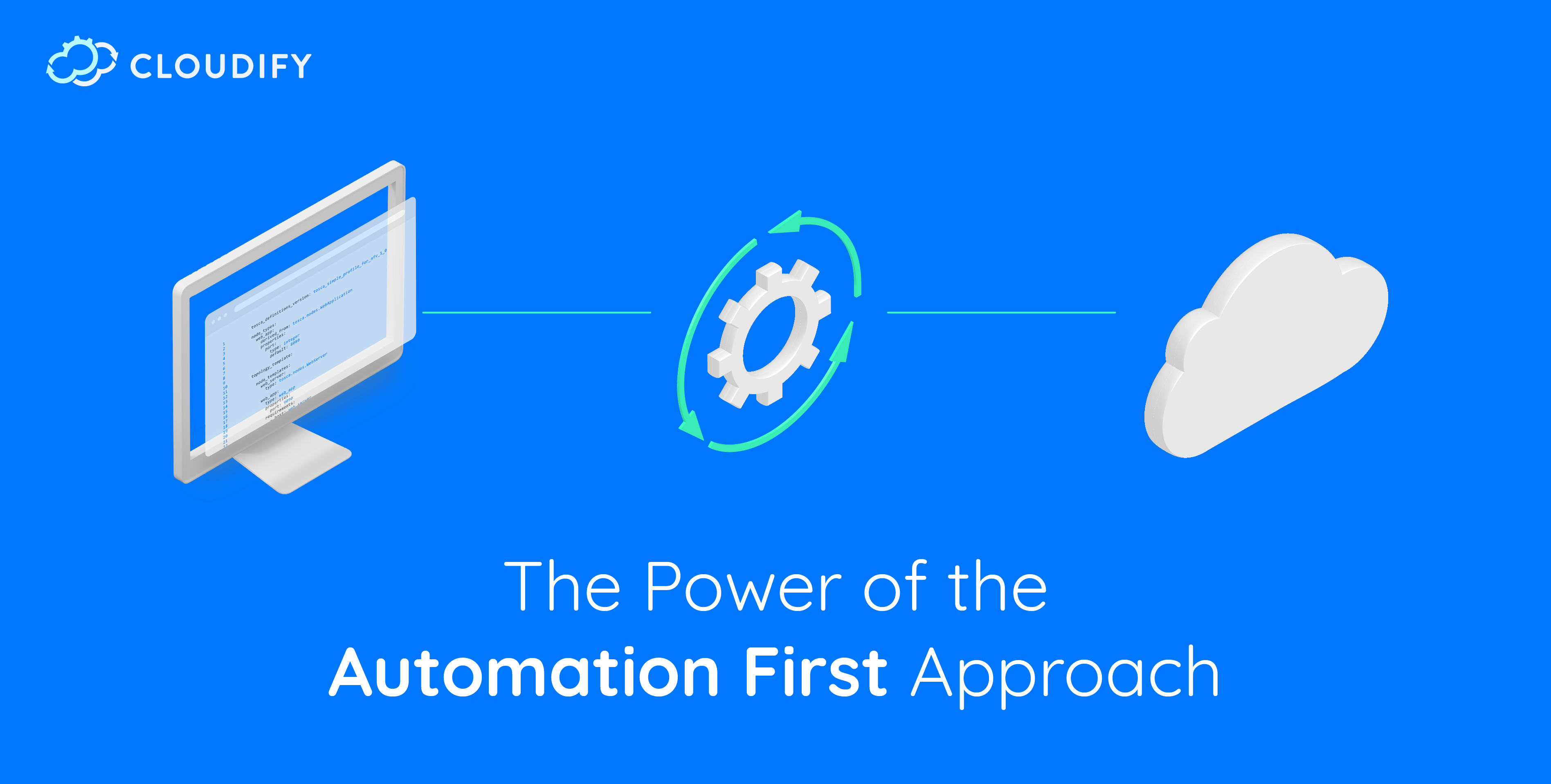 Cloudify-blog-Automation-first_Cloudify-Blog-Automation-First