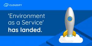 cloudify release EAAS environment as a service