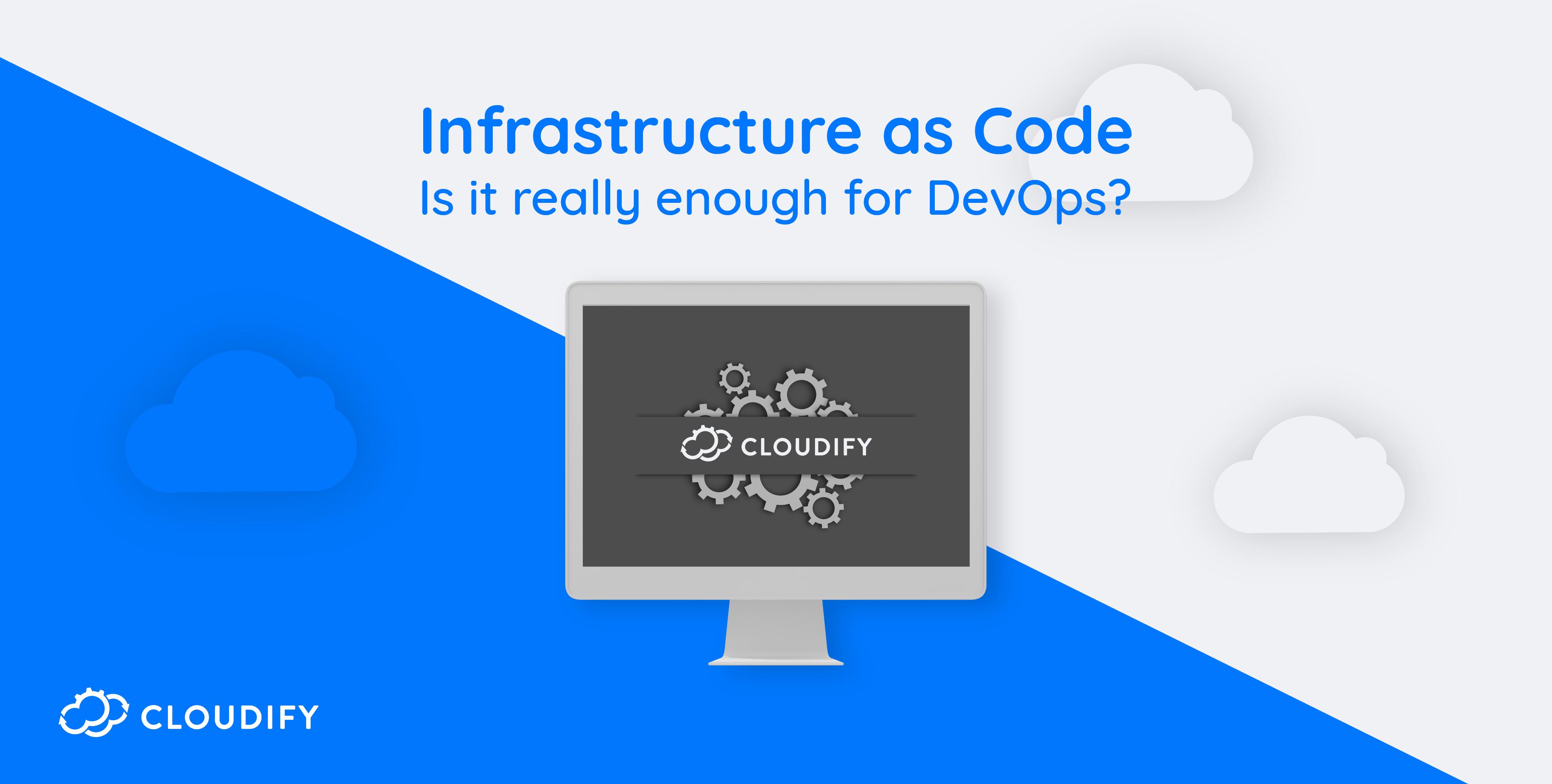 Cloudify IAC for DevOps