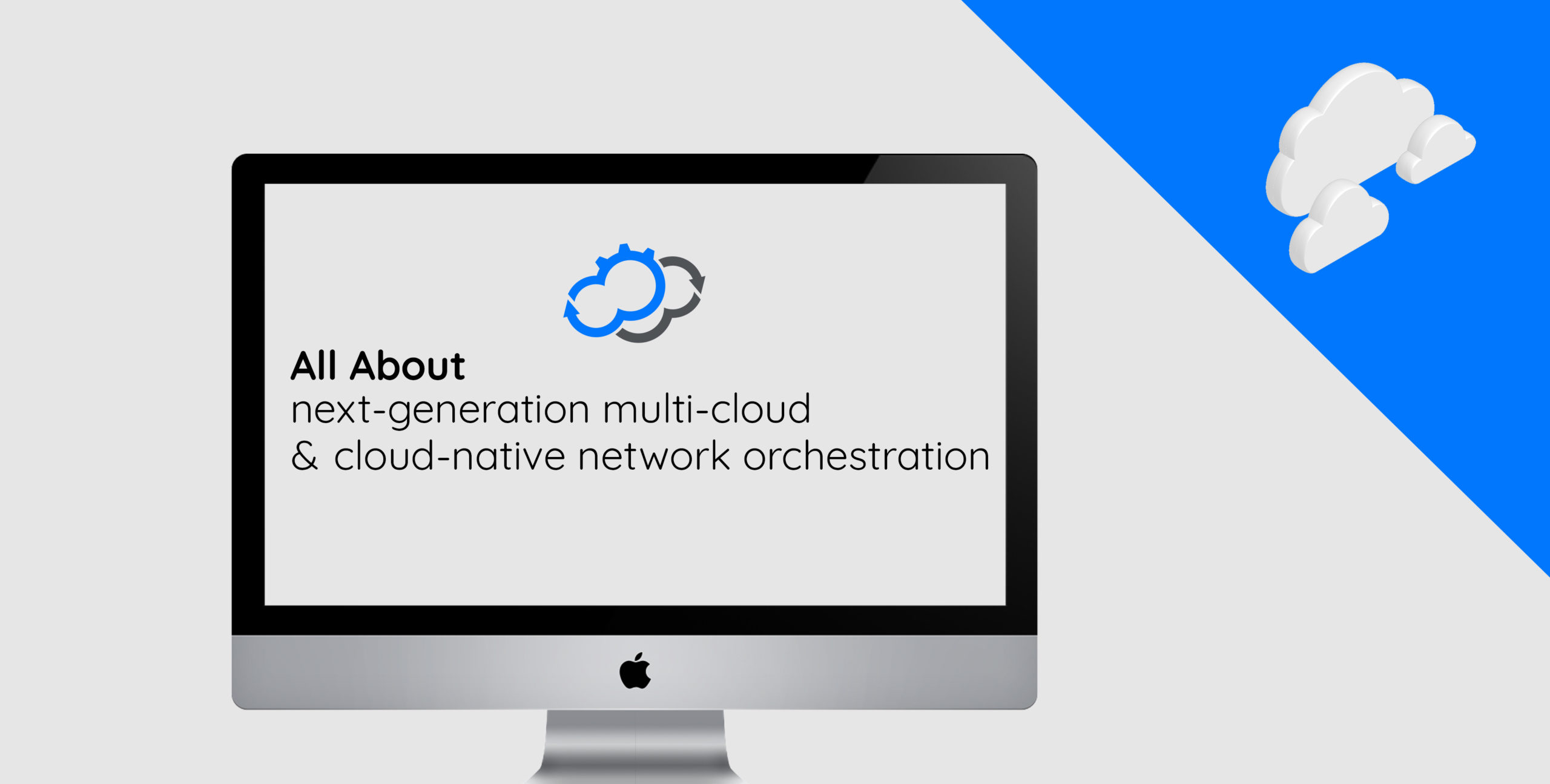 transform traditional network virtualization to next-generation multi-cloud and cloud-native network orchestration.