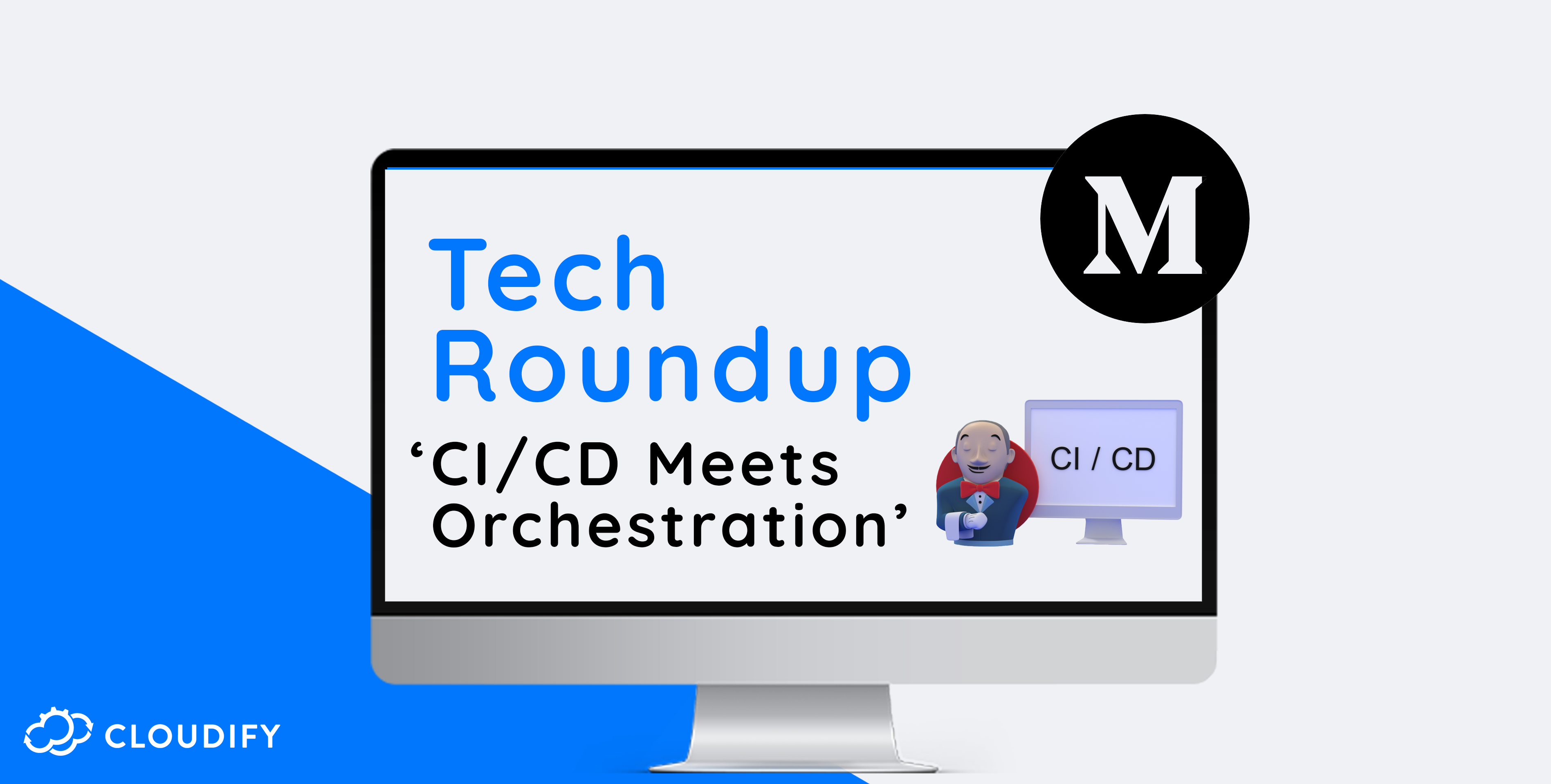 CICD Meets Orchestration