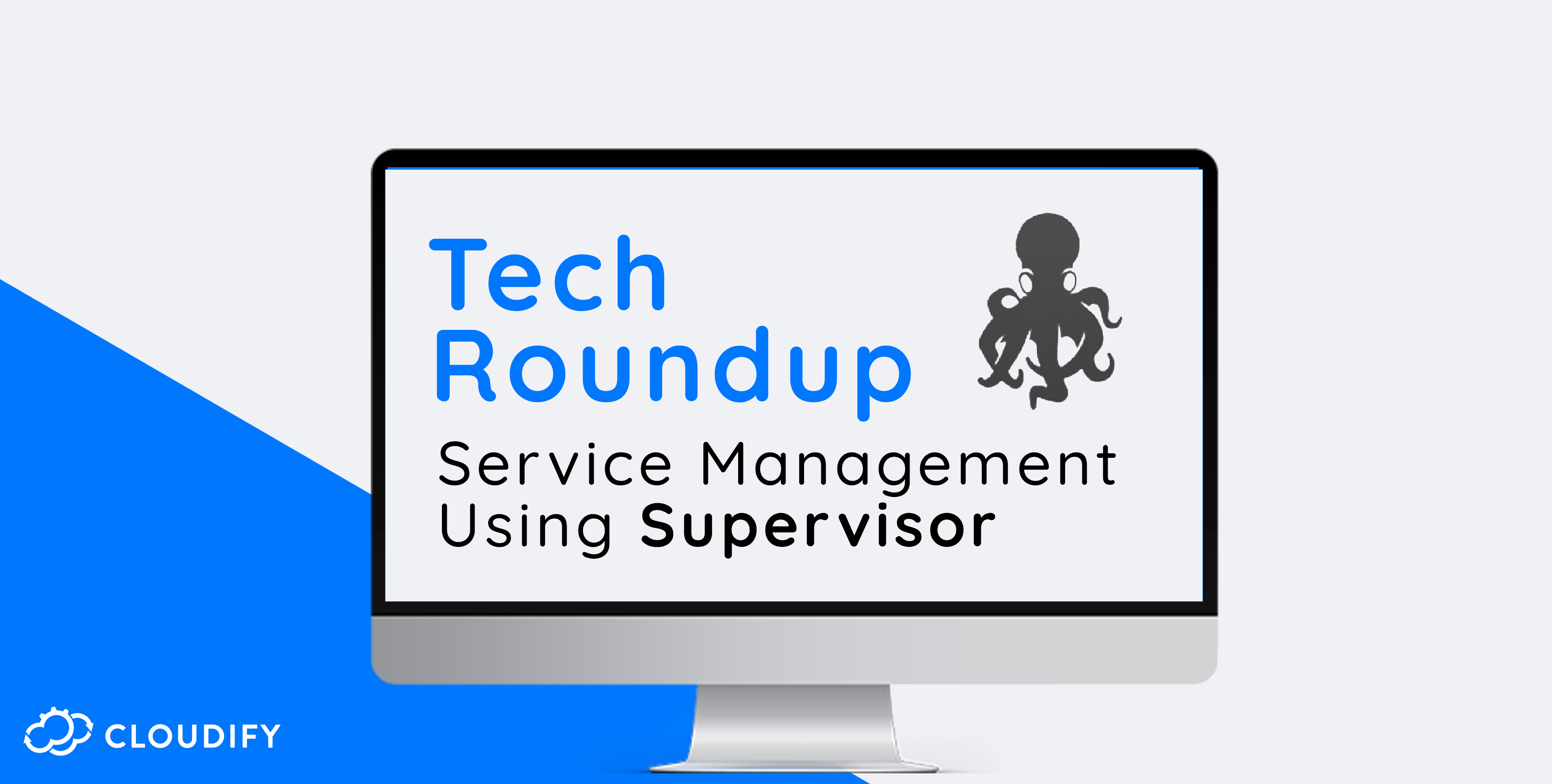 Service management using Supervisor, cloud native