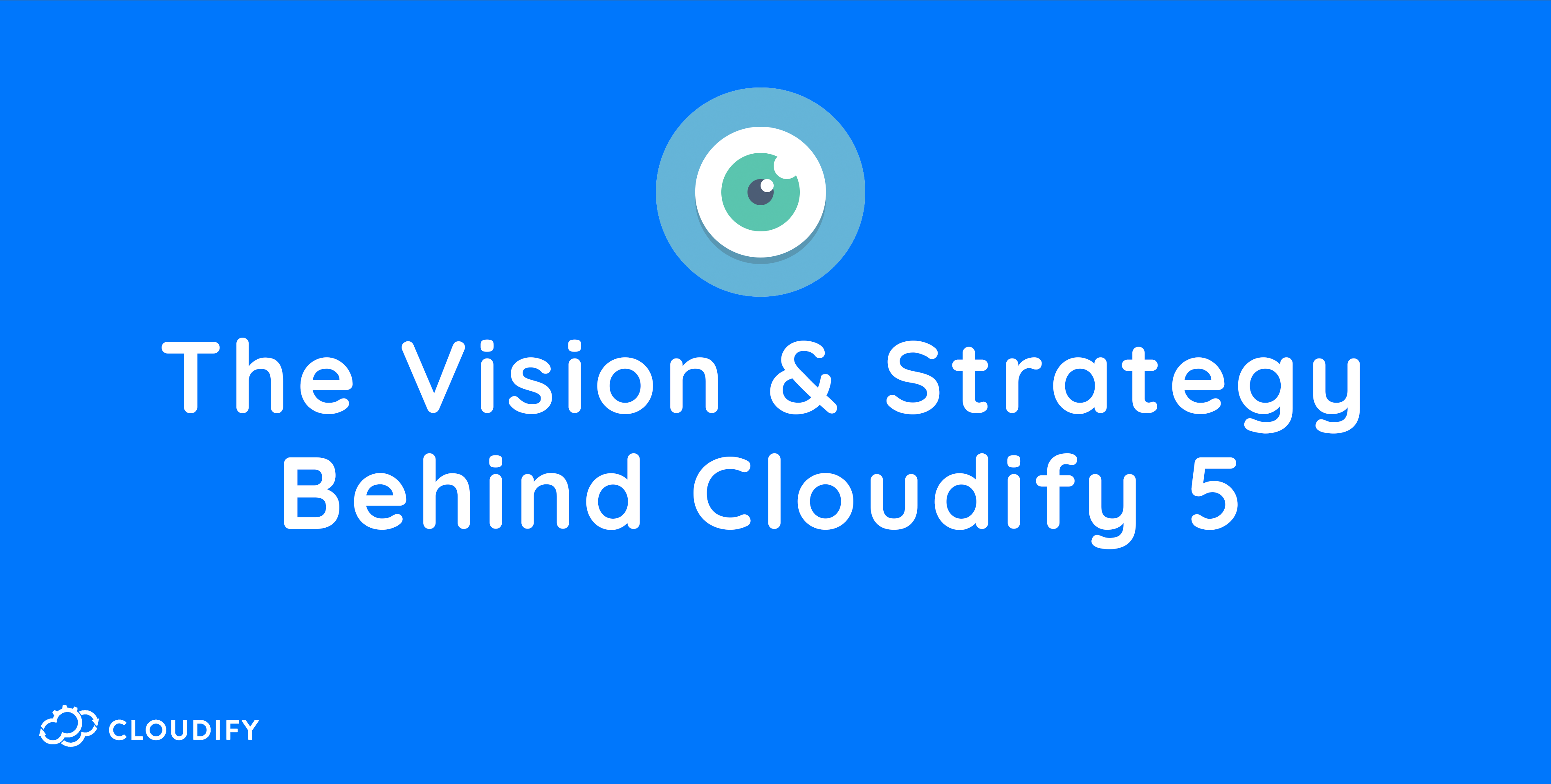vision strategy cloudify 5
