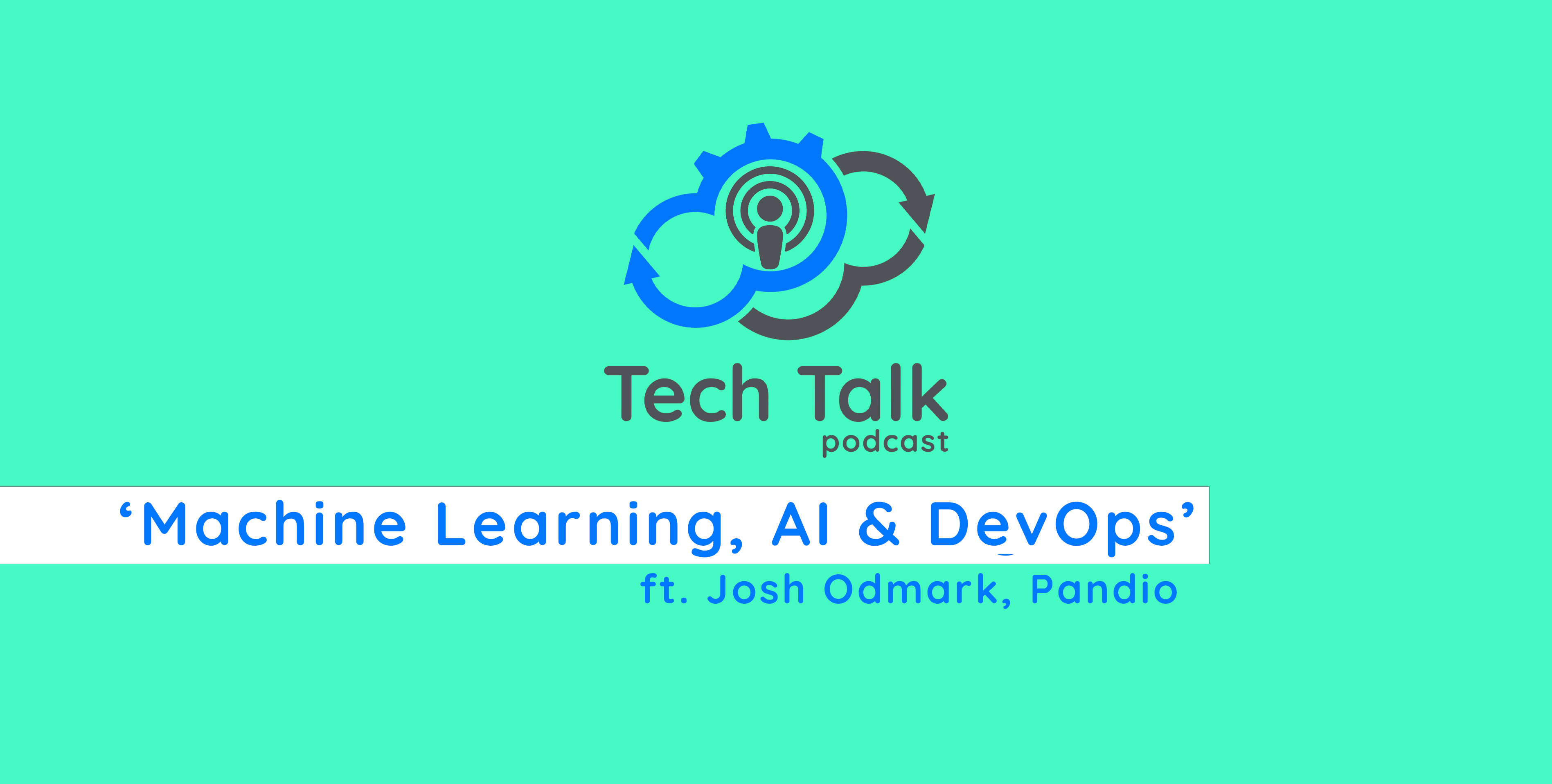 Cloudify Tech Talk Podcast Episode Nine
