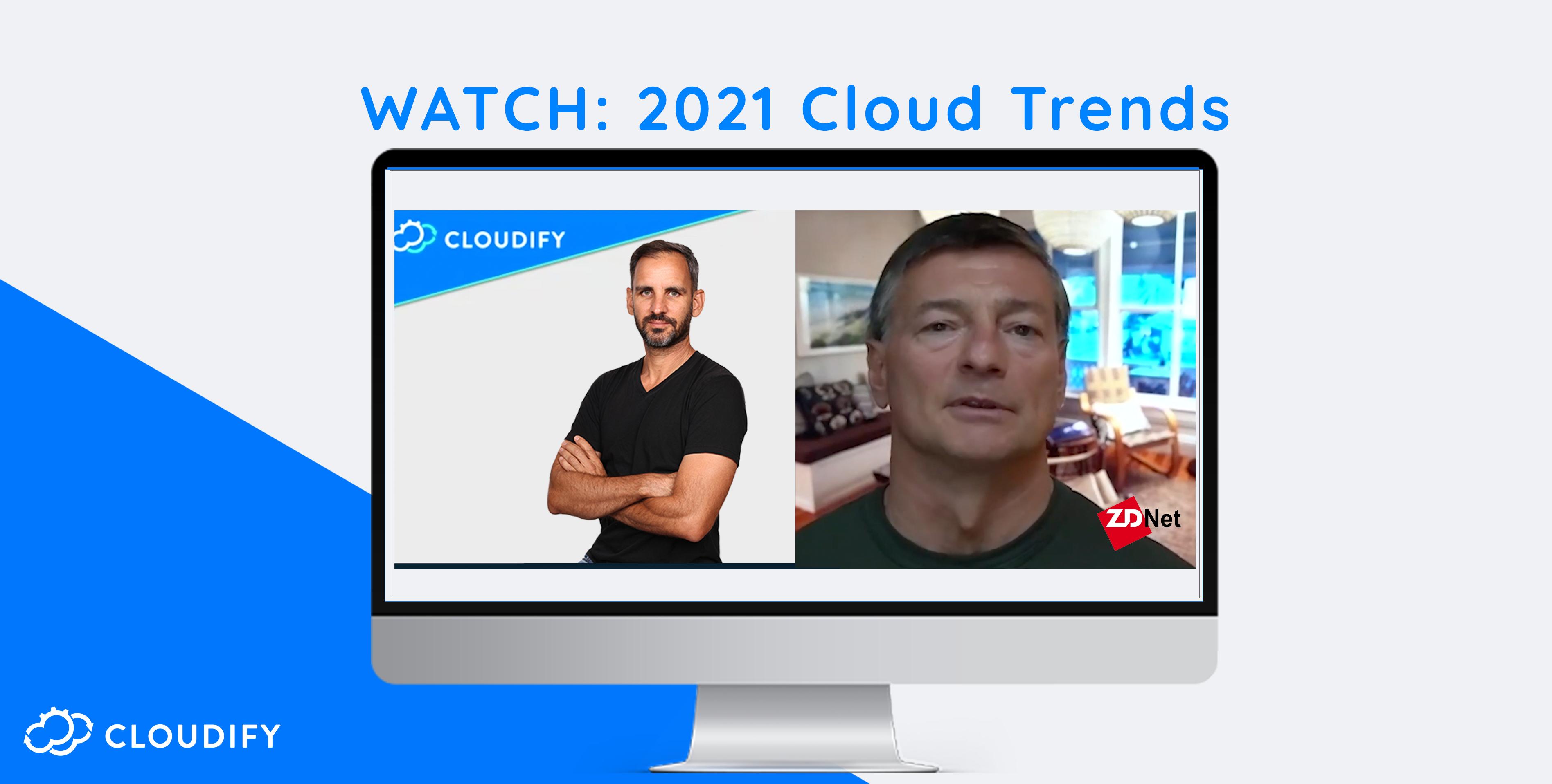 zdnre cloudify cloud trends 2021