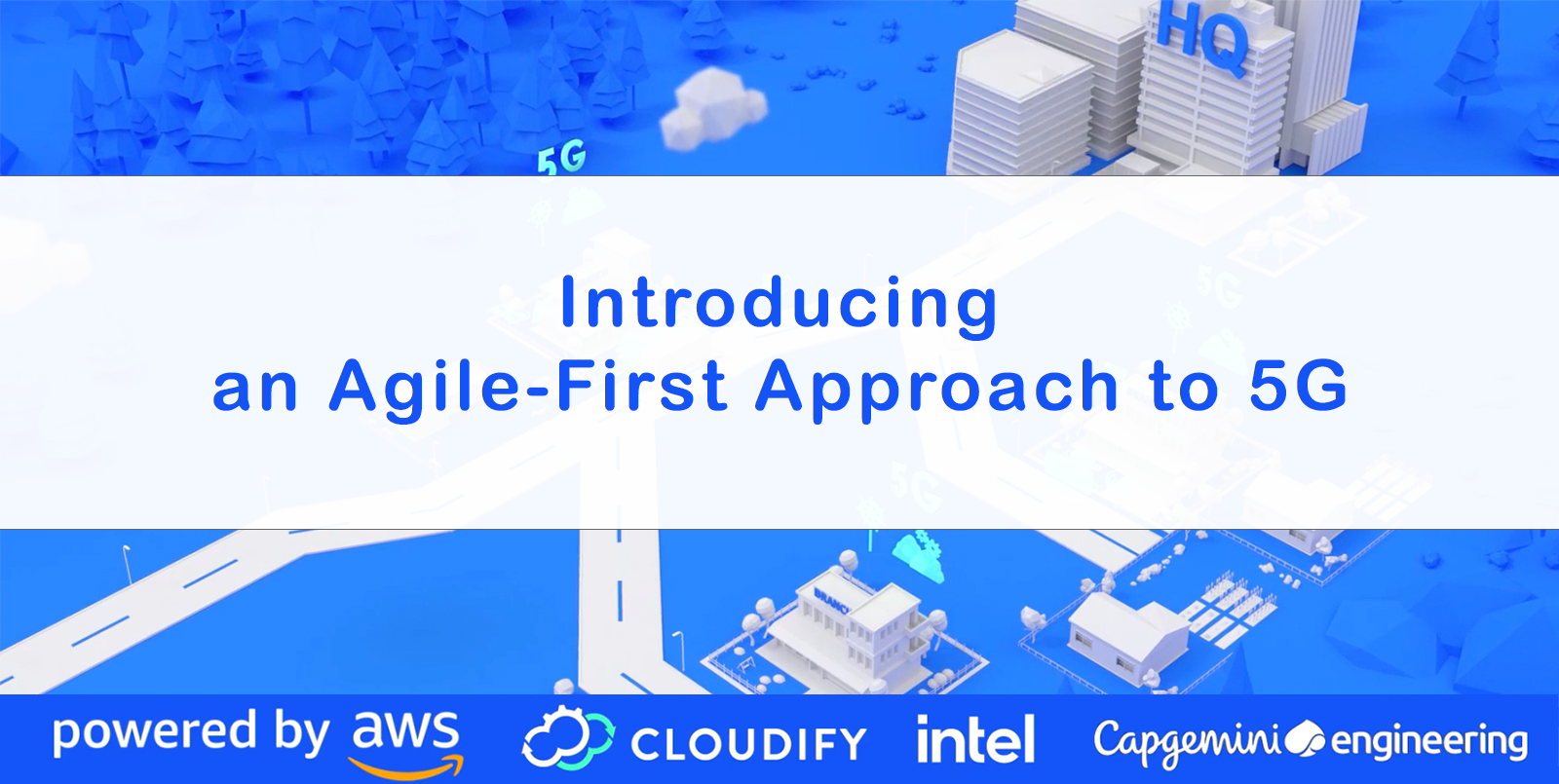 Introducing the Agile-First Approach to 5G Orchestration