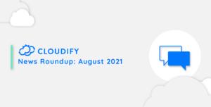 Cloudify news round up