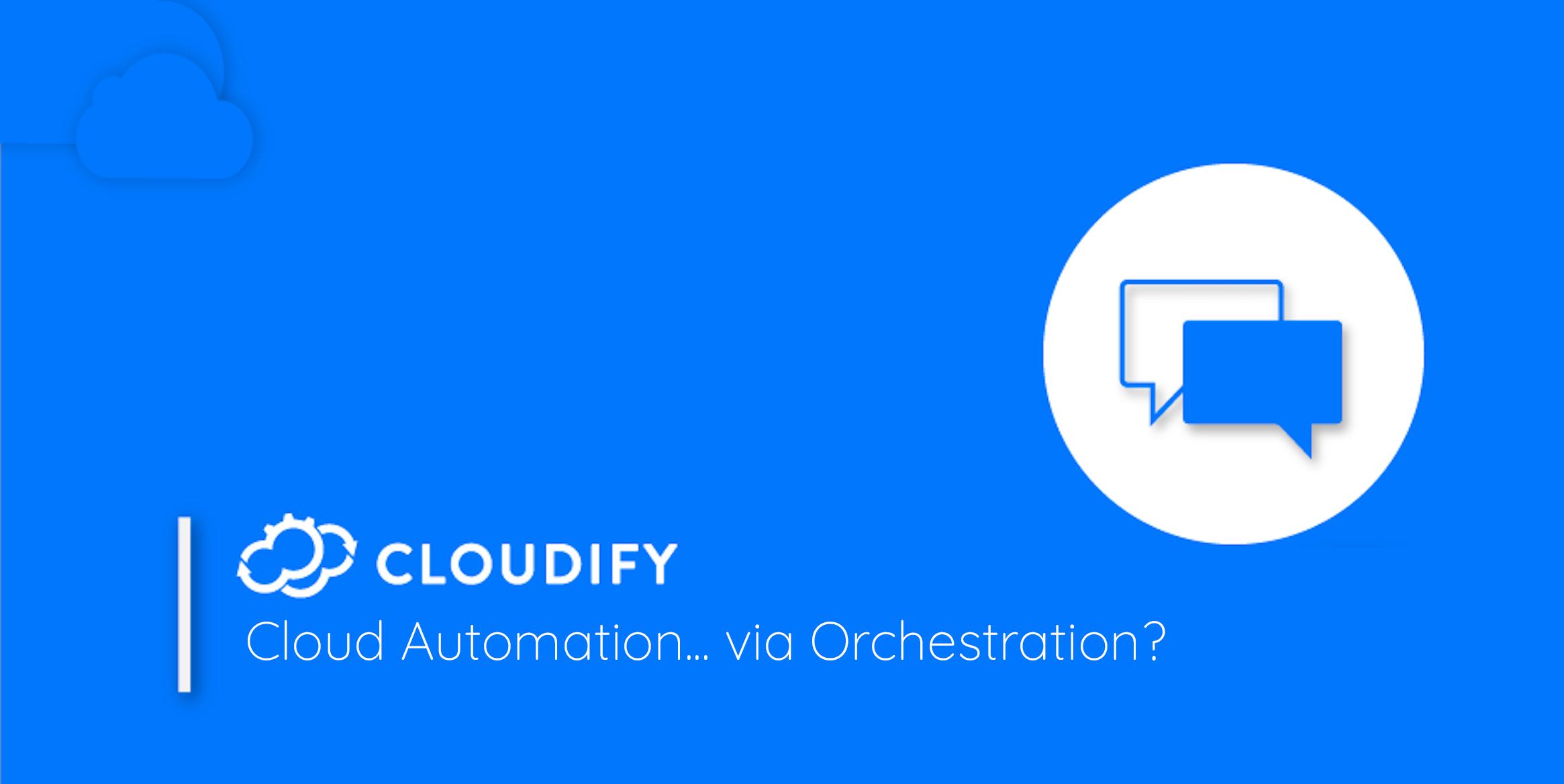 cloud-automation-via-orchestration